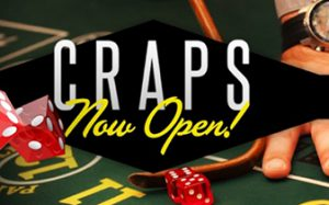 Craps now open graphic with dice on table