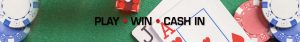 Play, win, cash in graphic