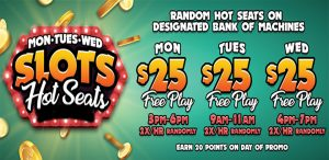 Mon Tue Wed Slots Hot Seats Promotion
