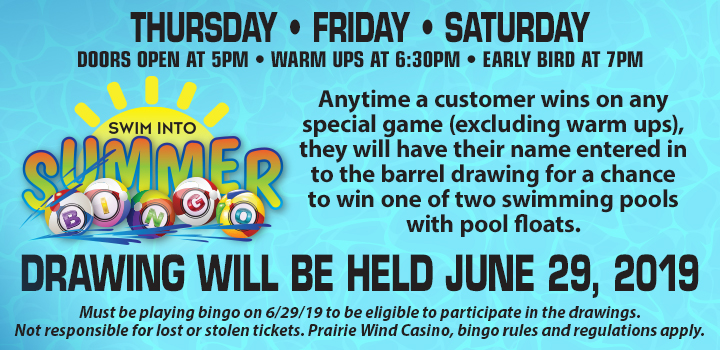 Swim into Bingo at Prairie Wind Casino