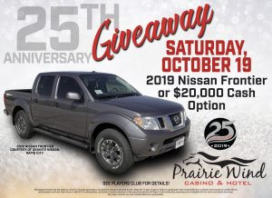 Prairie Wind Casino 25th Anniversary Giveaway Promo October 2019