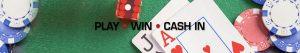 Play, win, cash in