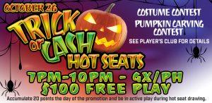 Prairie Wind Casino Trick or Cash Hot Seats Promo