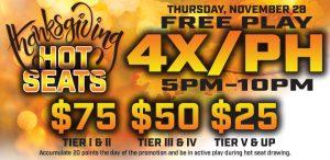 Prairie Wind Casino Thanksgiving Hot Seats Promo