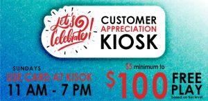 Customer Appreciation Kiosk Sunday Promo