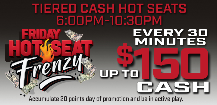 Prairie Wind Casino June 2021 promo - Friday Hot Seat Frenzy