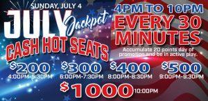 July Jackpot Cash Hot Seats promo